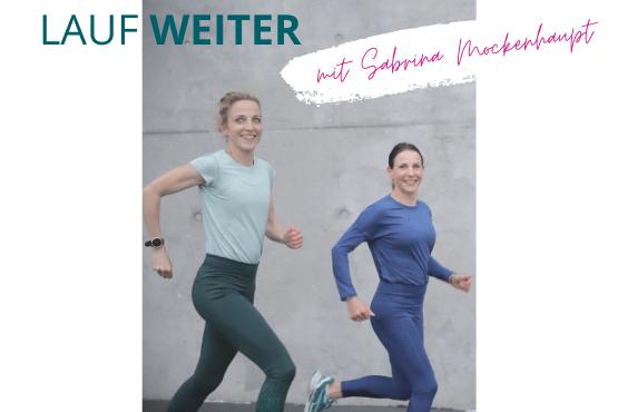 Lauf weiter - festige dein Laufniveau mit Sabrina Mockenhaupt